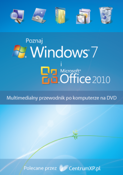 Poznaj Windows 7 i Microsoft Office 2010 - multimedialne szkolenia na DVD