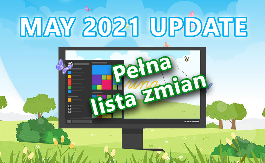 Pełna lista zmian w Windows 10 May 2021 Update