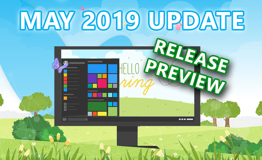 Windows 10 May 2019 Update już dostępny w Release Preview