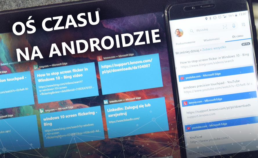 Na co pozwala Windows Timeline na Androidzie