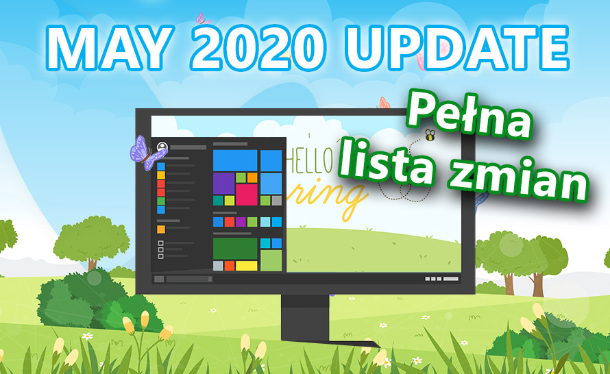 Pełna lista zmian w Windows 10 May 2020 Update