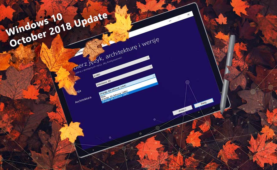 Jak pobrać Windows 10 October 2018 Update